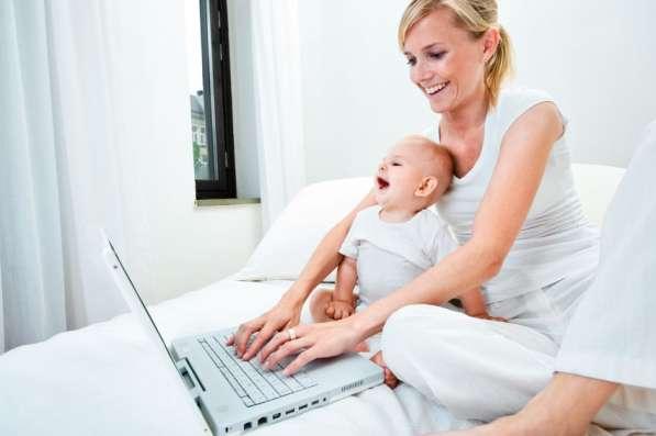 Работа в интернете на дому для мамочек, студентов, пенсионер